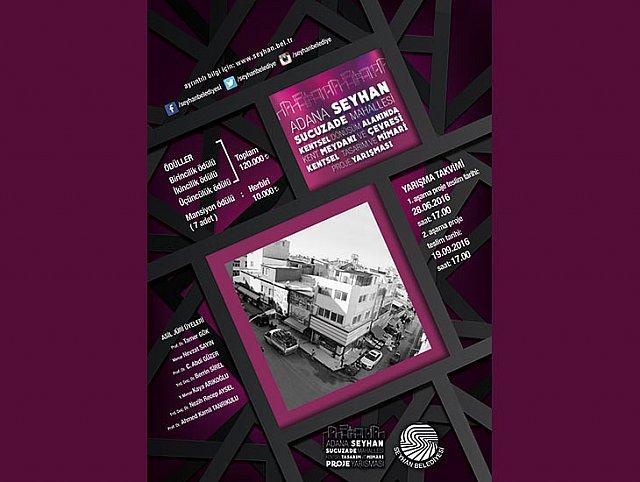 Adana – Seyhan Sucuzade Mahallesi Kentsel Dönüşüm Alanında Kent Meydanı ve Çevresi Kentsel Tasarım ve Mimari Proje Yarışması