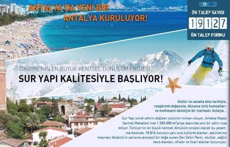 Antalya Kepez Santral Kentsel Dönüşüm projesine 19 binin üzerinde talep